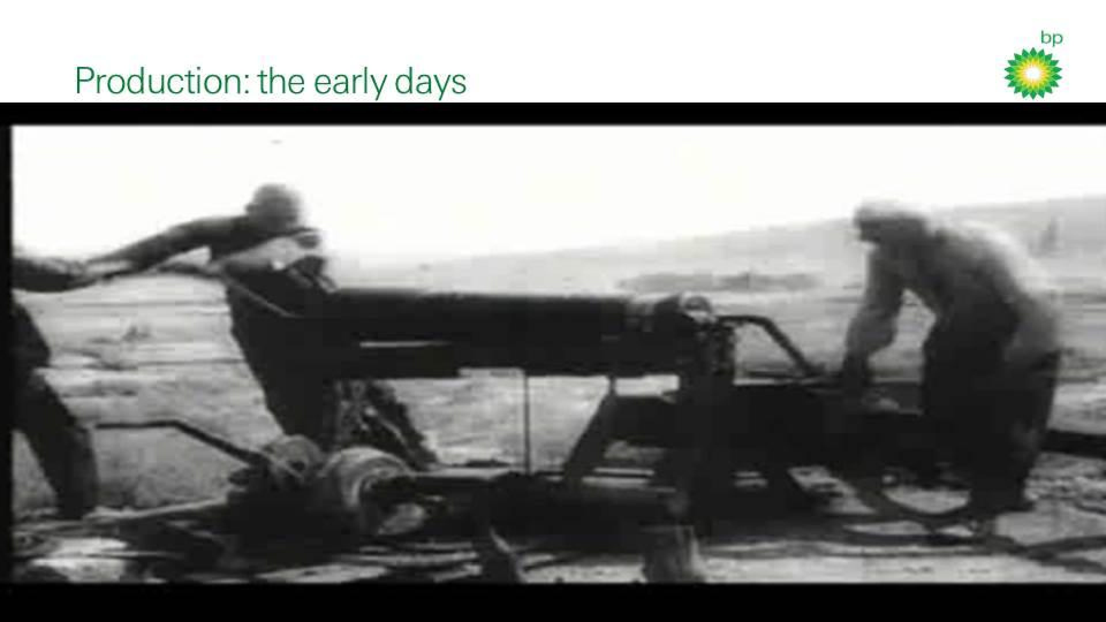 Production - the early days